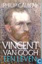Vincent van Gogh: Een leven