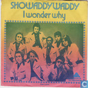 Disques vinyl et CD - Showaddywaddy - I Wonder Why