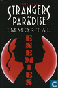 Immortal Enemies