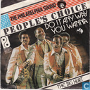 Platen en CD's - People's Choice - Do it any way you wanna
