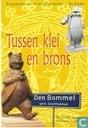 Plakate und Poster  - Öffentliche Information - Tussen Klei en Brons