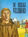 Bandes dessinées - Willibrord - De heilige Willibrord
