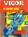 Comic Books - Vigor - De geheime basis