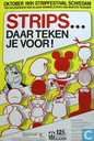 Affiches en posters - Strips - Strips . . . Daar Teken je voor ! (Stripfestival Schiedam)