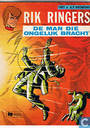 Strips - Rik Ringers - De man die ongeluk bracht