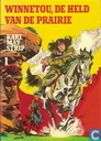 Strips - Winnetou en Old Shatterhand - Winnetou, de held van de prairie