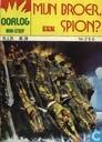 Comic Books - Oorlog - Mijn broer, een spion?