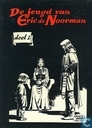 Comic Books - Eric the Norseman - De jeugd van Eric de Noorman 1