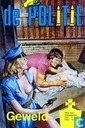 Bandes dessinées - Politie, De [Byblos/Schorpioen] - Geweld
