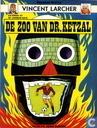 Comic Books - Vincent Larcher - De zoo van dr. Ketzal