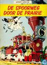 Comics - Lucky Luke - De spoorweg door de prairie