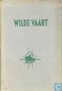 Boeken - Kresse, Hans G. - Wilde vaart