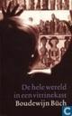 Books - Büch, Boudewijn - De hele wereld in een vitrinekast