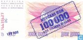 Bankbiljetten - Bosnië en Herzegovina - 1993 'Novcani Bon' Emergency Issue - Bosnië en Herzegovina 100.000 Dinara 1993 (P34b)