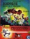 Comic Books - Hansje - Hansje tegen de 5de colonne + Pechvogel en de voedselstraal