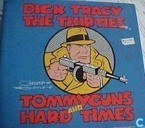 Bandes dessinées - Dick Tracy - The Thirties - Tommyguns and Hard Times