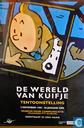 Affiches et posters - Bandes dessinées - De Wereld van Kuifje : Tentoonstelling Den Haag