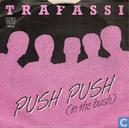 Push push (in the bush)