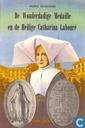 Strips - Mooie verhalen en mooie levens - De wonderdadige medaille en de heilige Catharina Labouré