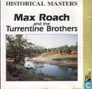 Schallplatten und CD's - Roach, Max - Max Roach and the Turrentine Brothers