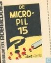 Bandes dessinées - Micropil 15, De - De micropil 15