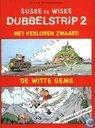 Comic Books - Willy and Wanda - Dubbelstrip 2: Het verloren zwaard + De witte gems
