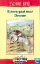 Boeken - Bianca - Bianca gaat naar Deurne
