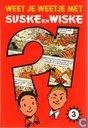 Bandes dessinées - Bob et Bobette - Weet je weetje met Suske en Wiske