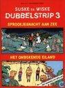 Bandes dessinées - Bob et Bobette - Dubbelstrip 3: Sprookjesnacht aan zee + Het onbekende eiland