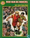 Comic Books - Roy of the Rovers - De voetbalpas