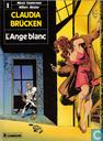 Bandes dessinées - Claudia Brücken - L'Ange blanc