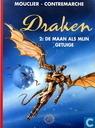 Strips - Draken - De maan als mijn getuige