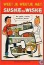 Comics - Suske und Wiske - Weet je weetje met Suske en Wiske