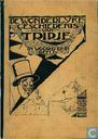 Strips - Tripje en Liezebertha - De wonderlyke geschiedenis van Tripje in woord en in beeld