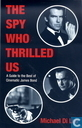 The Spy Who Thrilled Us