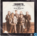 Schallplatten und CD's - Shirts, The - Laugh and walk away