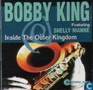 Vinyl records and CDs - King, Bobby - Inside The Outer Kingdom