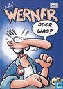 Werner oder was?