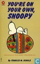 Strips - Peanuts - You're on your own, Snoopy