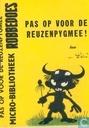 Comic Books - Pas op voor de reuzenpygmee! - Pas op voor de reuzenpygmee!