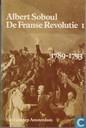 De Franse revolutie 1789-1793; De Franse revolutie 1793-1799