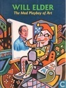 Strips - Little Annie Fanny - Will Elder - The Mad Playboy of Art