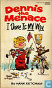 Comic Books - Dennis the Menace - I Done It My Way