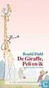 De Giraffe, Peli en ik
