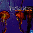 Vinyl records and CDs - Furthermore - Fluorescent Jellyfish