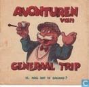 Comics - Generaal Trip - Mag dat in Bagdad?