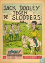 Strips - Jack Dooley - Jack Dooley tegen de slodders
