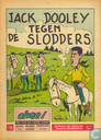 Comics - Jack Dooley - Jack Dooley tegen de slodders