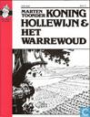 Bandes dessinées - Roi Arthur [Toonder] - Koning Hollewijn & het Warrewoud