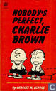 Comics - Peanuts, Die - Nobody's Perfect, Charlie Brown